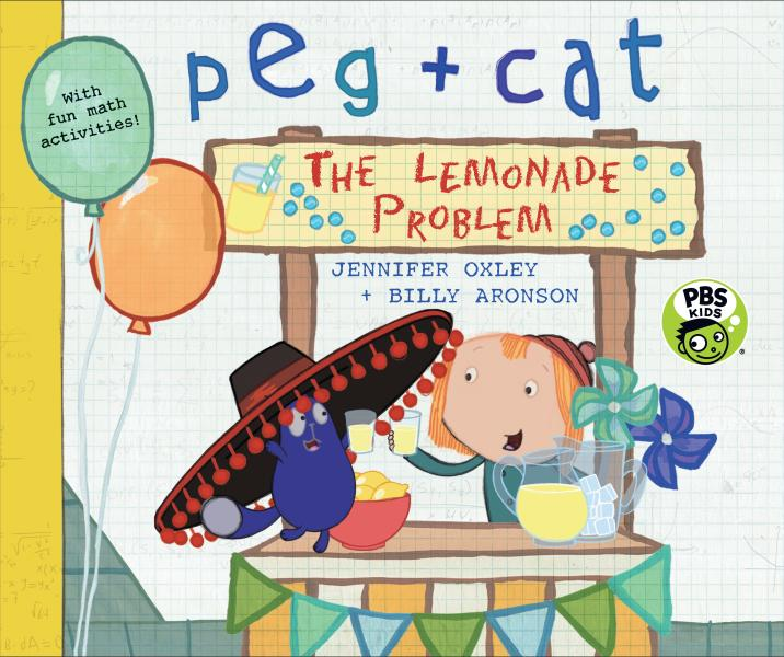Peg + Cat in The Lemonade Problem