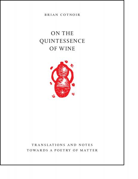 On the Quintessence of Wine