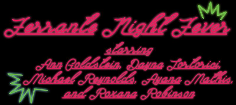 Ferrante Night Fever Live Mcnally Jackson Books