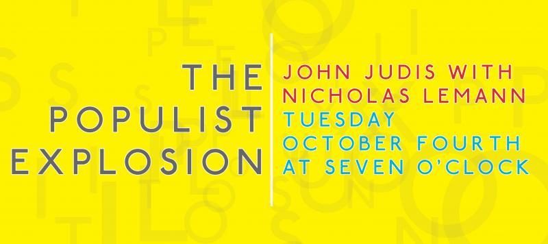 The Populist Explosion John Judis With Nicholas Lemann Mcnally