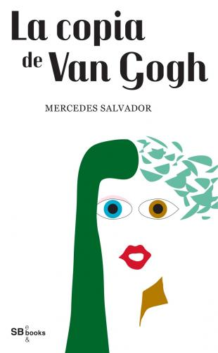 La copia de Van Gogh - Mercedes Salvador