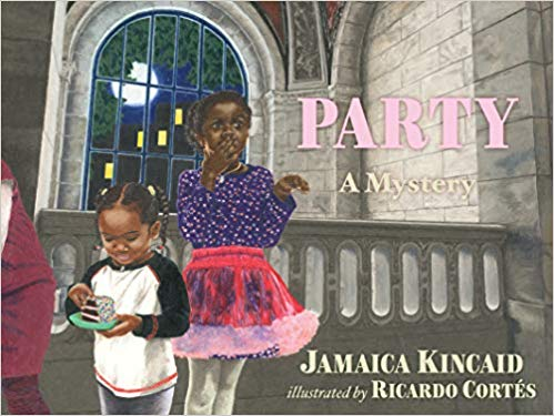 Party A Mystery by Jamaica Kincaid