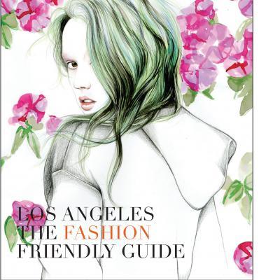 LA: The Fashion Friendly Guide